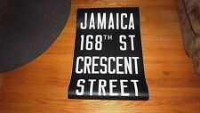 VINTAGE NYC SUBWAY SIGN R32 COLLECTIBLE ROLL SIGN JAMAICA 168 CRESCENT STREET NY