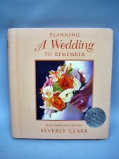 Book: Planning A Wedding To Remember by Beverly Clark