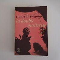 Henri de Régnier La double maîtresse 1966 Mercure France roman littérature N5609
