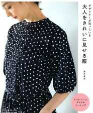 Clothes that make you look Nice Designed by Tatsuya Kaigai - Japanese Craft Book