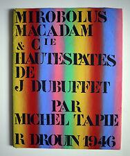 Jean Dubuffet / Mirobolus Macadam & Cie Michel tapié René Drouin Art Brut 1946