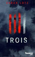 Trois, Sarah Lotz, thriller