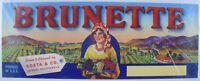 VINTAGE ORIGINAL FRUIT CRATE LABEL / BRUNETTE BRAND / COSTA & CO. CALIFORNIA