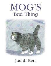 Judith Kerr - Preschool Story Book: MOG'S BAD THING  - NEW