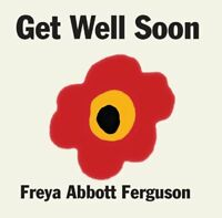Freya Abbott Ferguson - Get Well Soon [CD]