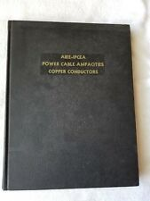 AIEE-IPCEA Power Cable Ampacities Copper Conductors Volume One (1962 HC)