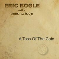 Eric Bogle with John Munro - A Toss Of The Coin [CD]