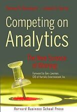 Competing on Analytics : The New Science of Winning by Thomas H. Davenport and J