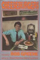 Cheeseburgers : The Best of Bob Greene Hardcover Bob Greene