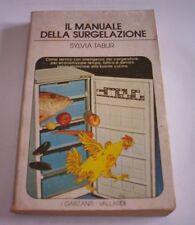 THE MANUAL WIND DELLA DEEP FREEZING Tabur use freezer 1979 Garzanti book