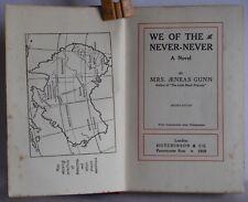 We of The Never Never Mrs Aeneas Gunn 1908 2nd edition HB Australian Book Rare