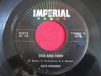 R&B SOUL 45 - FATS DOMINO - SICK AND TIRED / NO, NO - IMPERIAL 5515