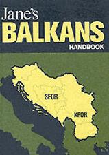 Jane's Balkans Handbook,  , Acceptable, FAST Delivery