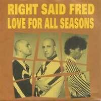 "Right Said Fred - Love For All Seasons (7"") Vinyl Schallplatte - 24719"