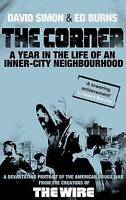 The Corner: A Year in the Life of an Inner-city Neighbourhood, David Simon, Edwa