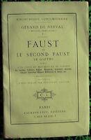 G. de NERVAL - Faust et Le second Faust de Goethe, ...