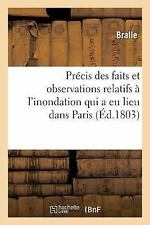 Precis des Faits et Observations Relatifs a l'Inondation Qui a Eu Lieu Dans...