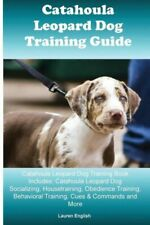 Catahoula Leopard Dog Training Guide Catahoula Leopard Dog Training Book In.
