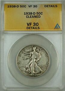 1938-D Walking Liberty Silver Half Dollar 50c ANACS VF-30 Details Cleaned, AKR