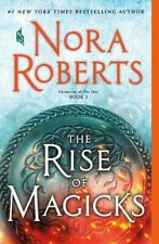 Chronicles of the One Ser.: The Rise of Magicks by Nora Roberts (2020, Trade Paperback)