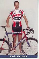 CYCLISME carte cycliste KEVIN VAN IMPE équipe LOTTO DOMO 2004 signée