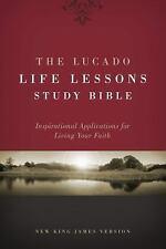 NKJV The Lucado Life Lessons Study Bible : Inspirational Application (Hardcover)