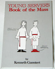 The Young Server's Book of the Mass by Kenneth Guentert (1987, Paperback)