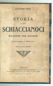 DUMAS ALESSANDRO STORIA DI UNO SCHIACCIANOCI ILL. ATTILIO MUSSINO BEMPORAD 1920
