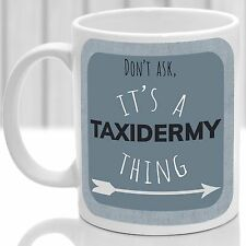 Taxidermy thing mug, Ideal for any Taxidermy lover (Blue)