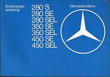 MERCEDES W 116  Betriebsanleitung 1976 S-Klasse 280  350 450 SE SEL Bordbuch BA