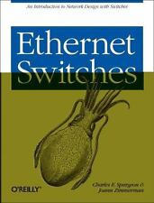 Ethernet Switches: By Spurgeon, Charles E., Zimmerman, Joann