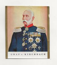 62/502 SAMMELBILD GRAF v. KIRCHBACH GENERAL DER INFANTRIE ORDEN