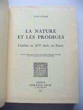 JEAN CÉARD : LA NATURE ET LES PRODIGES, L'INSOLITE AU XVIE SIÈCLE / DROZ / 1977