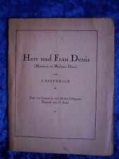 """""""Mr and Mrs Denis (Monsieur et Madame Denis) """"by J. Offenbach"""
