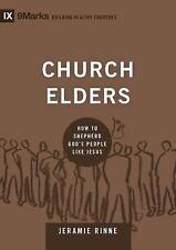 New listing 9Marks: Building Healthy Churches Ser.: Church Elders : How to Shepherd God's P…