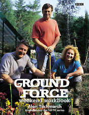 Ground Force : Weekend Workbook by Alan Titchmarsh (Paperback, 1999)