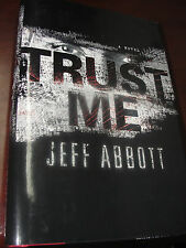 Trust Me by Jeff Abbott (2009, Hardcover)
