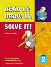 Read It! Draw It! Solve It!: Problem Solving with Animal Themes, Grade 2 Workboo