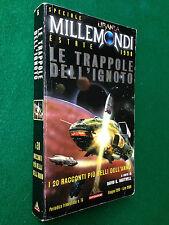 URANIA MILLEMONDI n.16 ESTATE 1998 , LE TRAPPOLE DELL'IGNOTO Brunner Knight