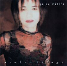 JULIE MILLER : BROKEN THINGS / CD