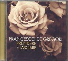 "FRANCESCO DE GREGORI - Prendere e lasciare CD 1996 ""Prendi questa mano Zingara"""