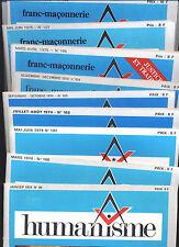 Humanisme revue des francs-maçons du grand orient de France n°99-108 (9 N°)