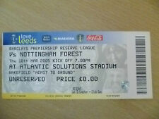 Tickets/ Stubs Reserve League 2005 - LEEDS UNITED v NOTTINGHAM FOREST, 10 March