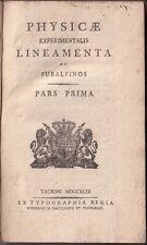 Vassalli Eandi - Physicae Experimentalis Lineamenta -  I Vol. 1793 Regia Torino
