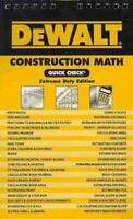 Dewalt Construction Math Quick Check : Extreme Duty Edition, Paperback by Pri...