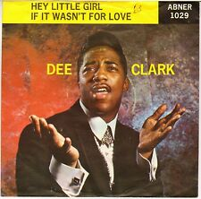 "DEE CLARK ""HEY LITTLE GIRL"" RHYTHM & BLUES SOUL 1959 SP ABNER 1029"