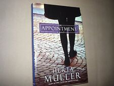 The Appointment: A Novel Herta Muller 1st