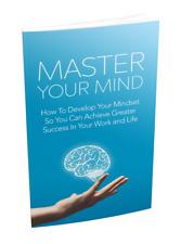 Develop YOUR Mindset Master Your Mind! PDF Digital Book