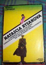 NATASCIA RYSAKOVA R. LOFFREDO I EDIZ. 1977 MONDADORI L1