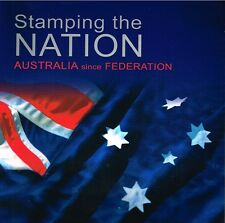 Stamping the Nation: Australia Since Federation; Mark Peel